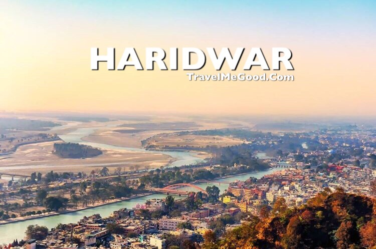 Haridwar, How to Reach Haridwar, Things to do in Haridwar
