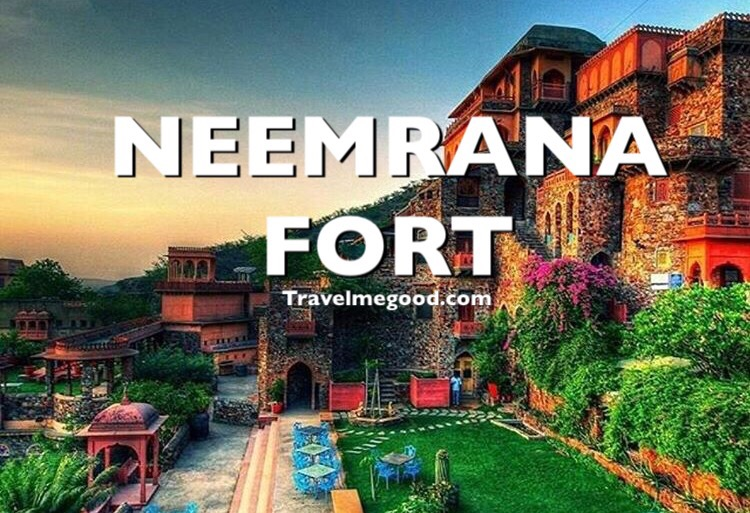 Neemrana fort - Places to visit near Delhi - Weekend getaways from delhi -Travel me good - bus on rent car on hire