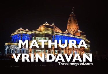 Mathura- vrindavan Places to visit near Delhi - Weekend getaways from delhi -Travel me good - bus on rent car on hire