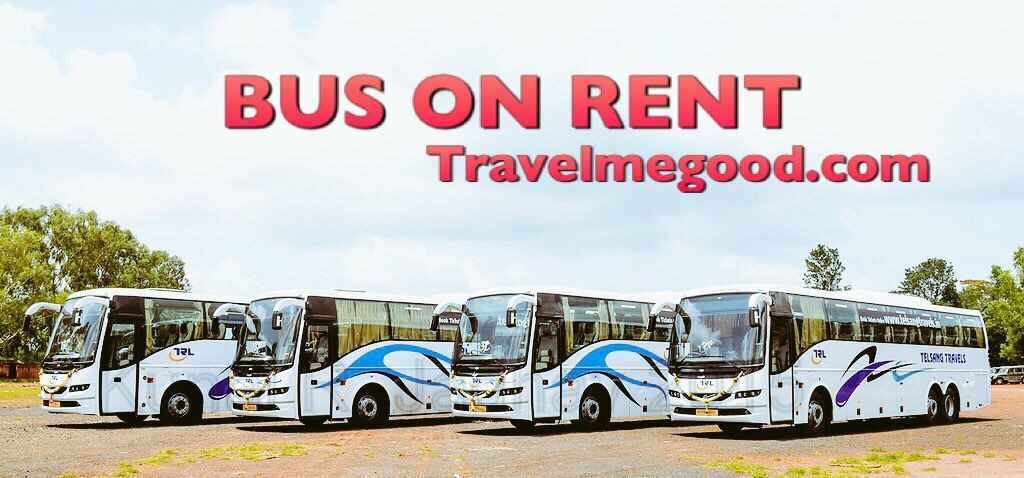 bus on rent - bus on hire - rent a bus - hire a bus - travel me good