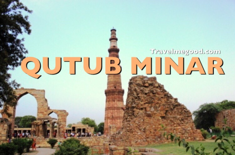 Qutub Minar, Delhi, Red Fort, Top Best 10 Places to visit in New Delhi, Bus on Rent for Delhi Sight Seeing, hire a bus on rent in delhi, Hire a car on rent in New Delhi