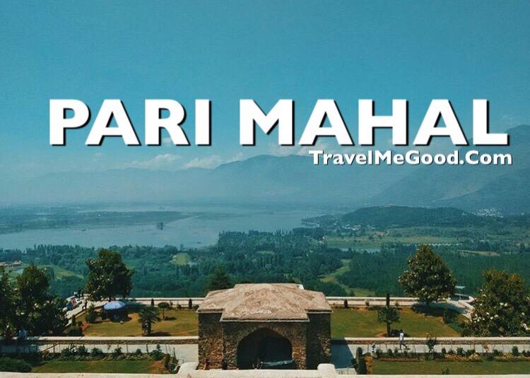 Pari Mahal, Top 10 places to visit in Jammu & Kashmir J&K, Best places, Dal lake, Delhi to PAri Mahal Jammu kashmir, Bus on rent, Car on rent, Bus on hire